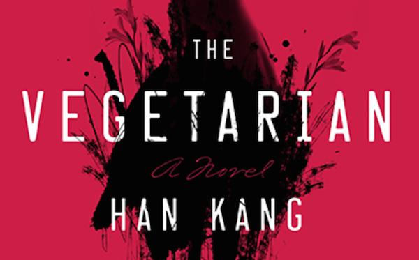 The Vegetarian (2/2/16) by Han Kang